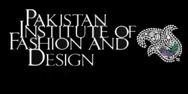Pakistan Institute Of Fashion And Design Lahore Dost Pakistan