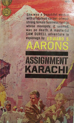 Edward S. Arron's 1962 book Assignment Karachi.